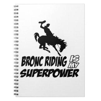 bronc que monta mi superpotencia cuadernos