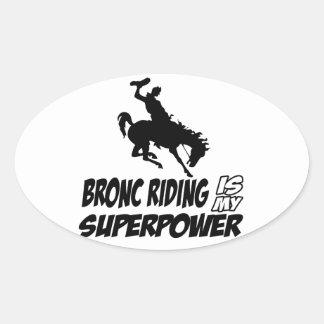 bronc riding my superpower oval sticker