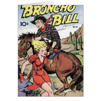 Broncho Bill Greeting Card