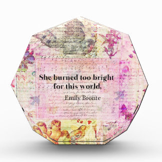 BRONTE QUOTE She burned too bright for this world Award