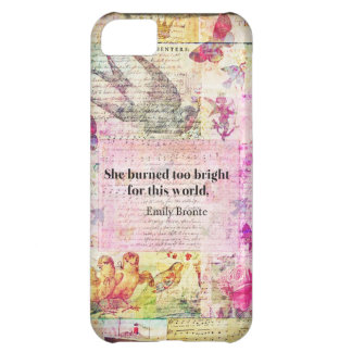 BRONTE QUOTE She burned too bright for this world Case For iPhone 5C