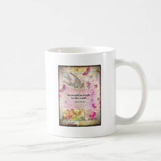 BRONTE QUOTE She burned too bright for this world Coffee Mug