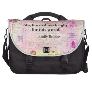 BRONTE QUOTE She burned too bright for this world Laptop Messenger Bag