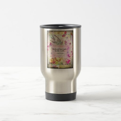 BRONTE QUOTE She burned too bright for this world Stainless Steel Travel Mug
