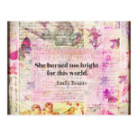 BRONTE QUOTE She burned too bright for this world Postcard