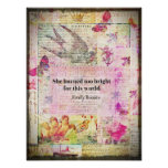 BRONTE QUOTE She burned too bright for this world Poster