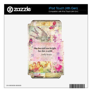 BRONTE QUOTE She burned too bright for this world Decal For iPod Touch 4G