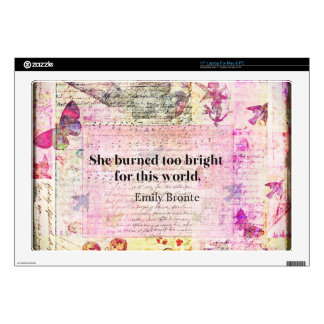 BRONTE QUOTE She burned too bright for this world Laptop Skins