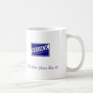 Bronx, No other place like it! Coffee Mug