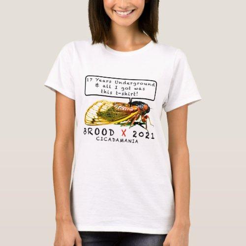 Brood X All I Got T_Shirt