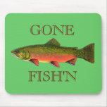 BROOK TROUT , GONE FISH'N MOUSE PAD