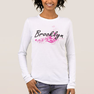 Brooklyn Artistic Name Design with Flowers Long Sleeve T-Shirt