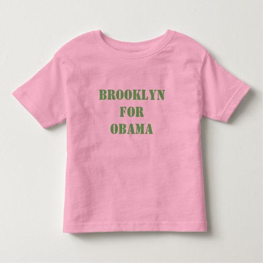 Brooklyn for OBAMA Toddler T-shirt