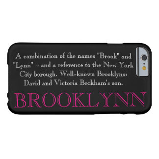 """""""BROOKLYN"""" Name/Meaning IPHONE 6 CASE"""