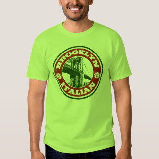 Brooklyn New York Italians Tee Shirt