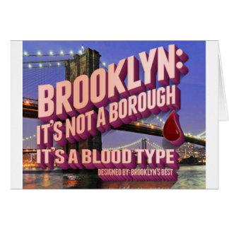 Brooklyn no es una ciudad. es un tipo de sangre tarjeta de felicitación