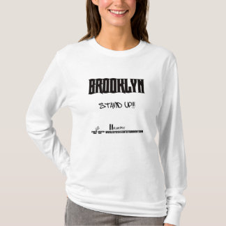 BROOKLYN-STAND-UP T-Shirt