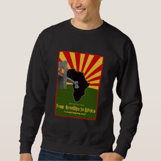 brooklyn to Africa Black Sweat  Shirt
