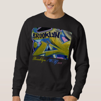 brooklynGraffiti_, Brooklyn, $W@G, $$$ Sweatshirt