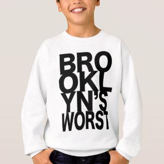 Brooklyn's Worst Sweatshirt