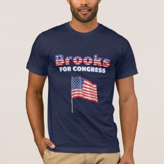 Brooks for Congress Patriotic American Flag Design T-Shirt