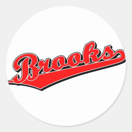 Brooks in Red Classic Round Sticker