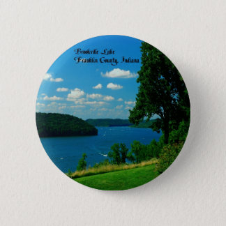 Brookville Lake, Franklin County Indiana Pinback Button
