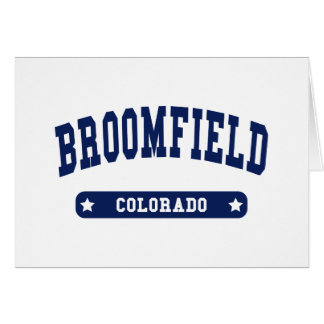 Broomfield Colorado College Style t shirts Card