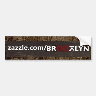 BROOTLYN store - IT IS WHAT IT ISN'T Bumper Sticker