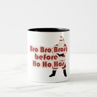 Bros before Ho Ho Hoes for Santa Clause Two-Tone Coffee Mug