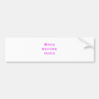 Bros Before Hoes Yellow Green Pink Bumper Sticker