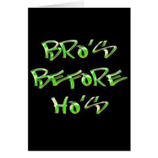 Bro's Before Ho's Card