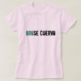 Brose Cuervo T-Shirt