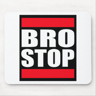 BROSTOP divertido Brostep anti Dubstep Mouse Pads