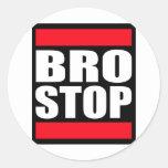 BROSTOP divertido Brostep anti Dubstep Etiquetas Redondas