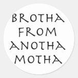 brotha stickers
