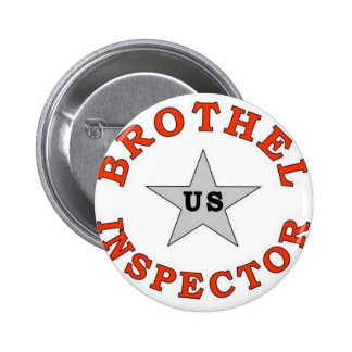 BROTHEL INSPECTOR PINBACK BUTTON