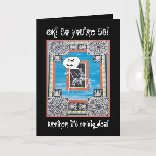 BROTHER 50th Birthday Skeleton Riding Horse FUNNY Card