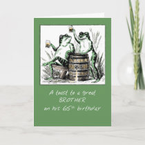 Brother 65th Birthday Frogs Toasting With Beer Card