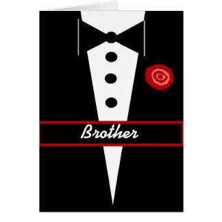BROTHER Be My Groomsman Card with Tux and Rose