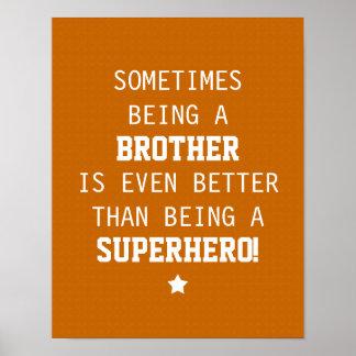 Brother Better than Superhero - Orange Print