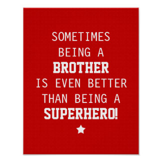 Brother Better than Superhero Poster