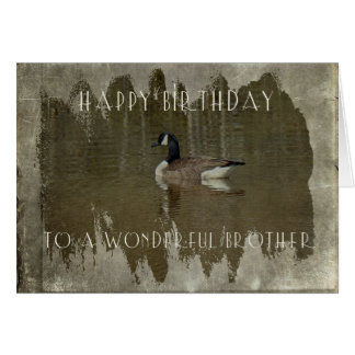 Brother Birthday Greeting Card - Canada Goose