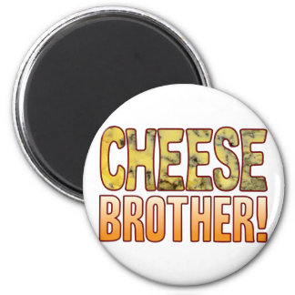 Brother Blue Cheese Magnet