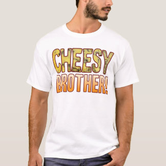 Brother Blue Cheesy T-Shirt