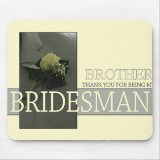 Brother Bridesman thank you Mouse Pad