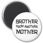 Brother de otra madre imán para frigorifico