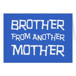 Brother de otra madre tarjeta de felicitación