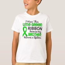 Brother Deserves Lifetime Lymphoma T-Shirt