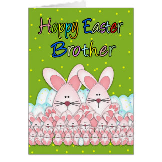Brother Easter Card With Easter Bunnies And Eggs,